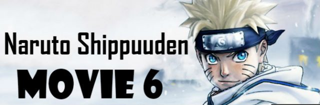Naruto Shippuuden Movie 6 Road to Ninja English Subbed